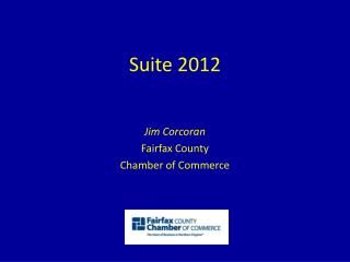 Suite 2012 Jim Corcoran Fairfax County Chamber of Commerce