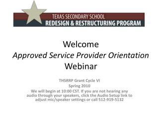 Welcome Approved Service Provider Orientation Webinar