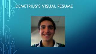 Demetrius's Visual resume
