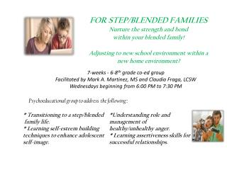 FOR STEP/BLENDED FAMILIES Nurture the strength and bond within your blended family !