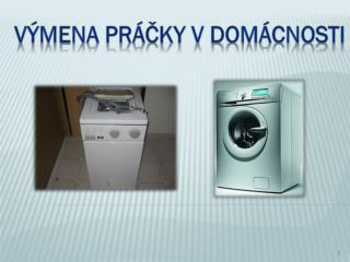 Výmena práčky v domácnosti