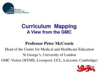Curriculum  Mapping A View from the GMC