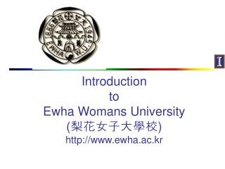 Introduction  to  Ewha Womans University  ewha.ac.kr