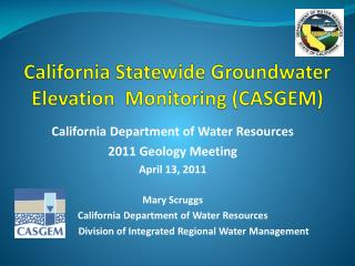 California Statewide Groundwater  Elevation  Monitoring (CASGEM)