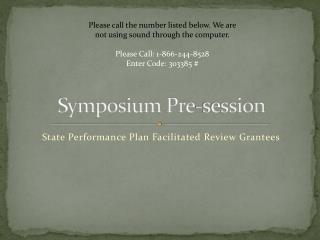 Symposium Pre-session