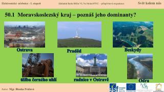 50.1  Moravskoslezský kraj –  p oznáš jeho dominanty?