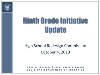 Ninth Grade Initiative Update