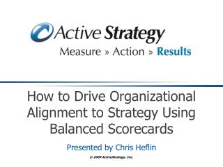 How to Drive Organizational Alignment to Strategy Using Balanced Scorecards