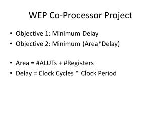 WEP Co-Processor Project