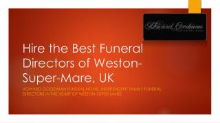Hire the Best Funeral Directors of Weston-super-Mare, UK