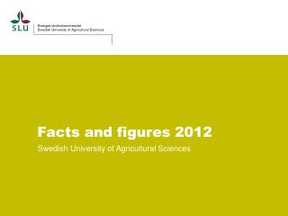 Facts and figures 2012