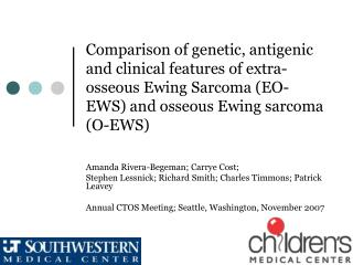 Comparison of genetic, antigenic and clinical features of extra-osseous Ewing Sarcoma EO-EWS and osseous Ewing sarcoma O