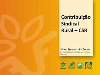 Contribuição Sindical Rural – CSR