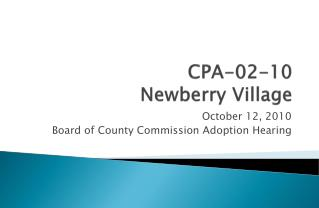 CPA-02-10 Newberry Village