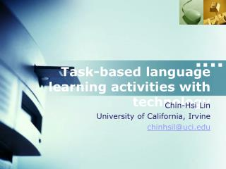 Task-based language learning activities with technology