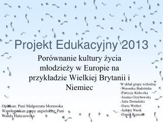 Projekt Edukacyjny 2013