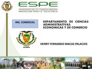 DEPARTAMENTO DE CIENCIAS ADMINISTRATIVAS, ECON O MICAS Y DE COMERCIO