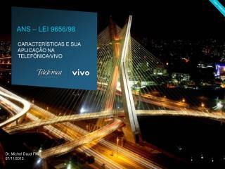Dr. Michel Daud Filho 07/11/2012
