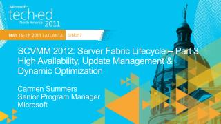 SCVMM 2012: Server Fabric Lifecycle   Part 3 High Availability, Update Management  Dynamic Optimization