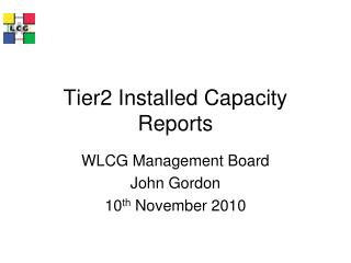 Tier2 Installed Capacity Reports