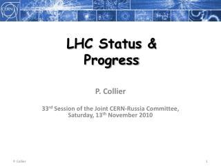 LHC Status & Progress
