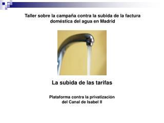 Taller sobre la campaña contra la subida de la factura doméstica del agua en Madrid