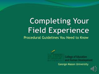 Completing Your Field Experience