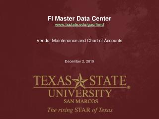 FI Master Data Center txstate/gao/fimd