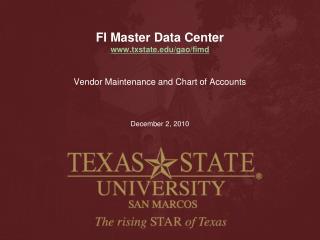 FI Master Data Center txstate/gao/fimd