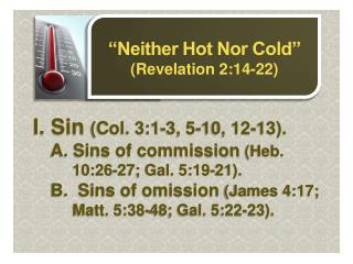 """Neither Hot Nor Cold"" (Revelation 2:14-22)"