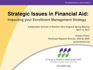 Strategic Issues in Financial Aid: Impacting your Enrollment Management Strategy