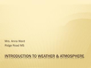 Introduction  to Weather & Atmosphere