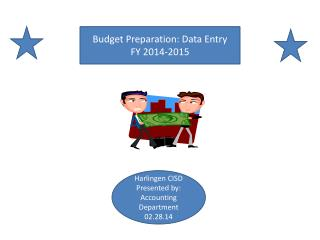 Budget Preparation: Data Entry  FY  2014-2015