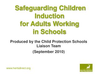 Safeguarding Children Induction for Adults Working  in Schools