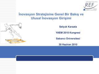 İnovasyon Stratejisine Genel Bir Bakış ve  Ulusal İnovasyon Girişimi