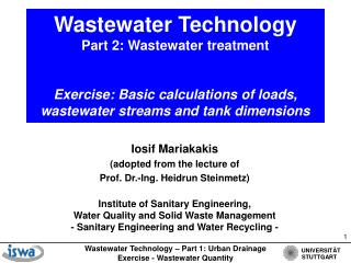 Wastewater Technology  Part 2: Wastewater treatment    Exercise: Basic calculations of loads, wastewater streams and tan