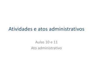 Atividades e atos administrativos
