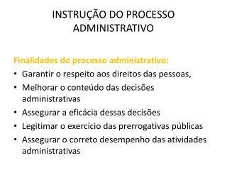 INSTRUÇÃO DO PROCESSO ADMINISTRATIVO