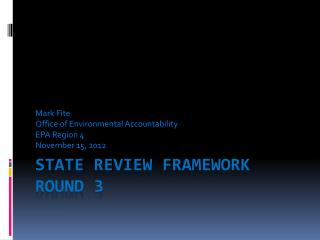 STATE REVIEW FRAMEWORK ROUND 3