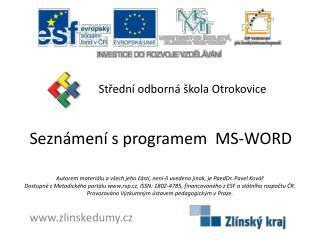 Seznámení s programem  MS-WORD
