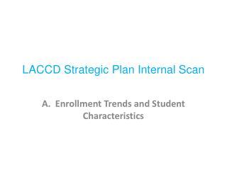 LACCD Strategic Plan Internal Scan