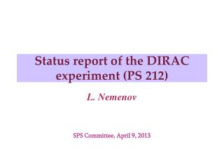 Status report of the DIRAC experiment (PS 212)