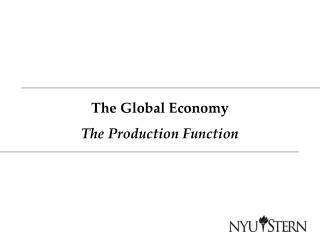 The Global Economy The Production Function