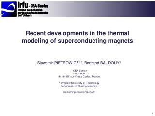 Recent developments in the thermal modeling of  s uperconducting  magnets