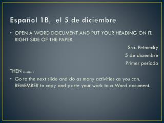 Espa�ol 1B,  el 5 de diciembre
