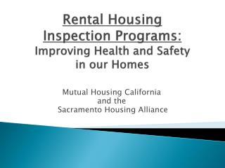 Mutual Housing California and the  Sacramento Housing Alliance