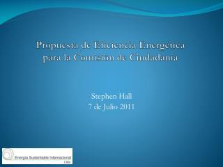 Propuesta de Eficiencia Energética  para la Comisión de Ciudadanía