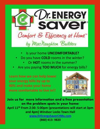 Is your home  UNCOMFORTABLE? Do you have  COLD  rooms in the winter? Or  HOT  rooms in the summer?