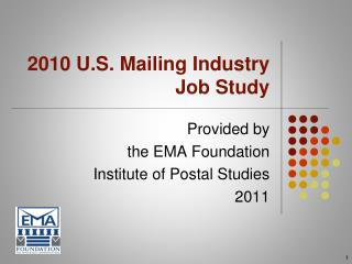 2010 U.S. Mailing Industry  Job Study