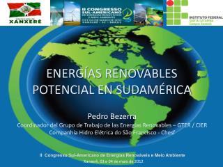 ENERGÍAS RENOVABLES POTENCIAL EN SUDAMÉRICA
